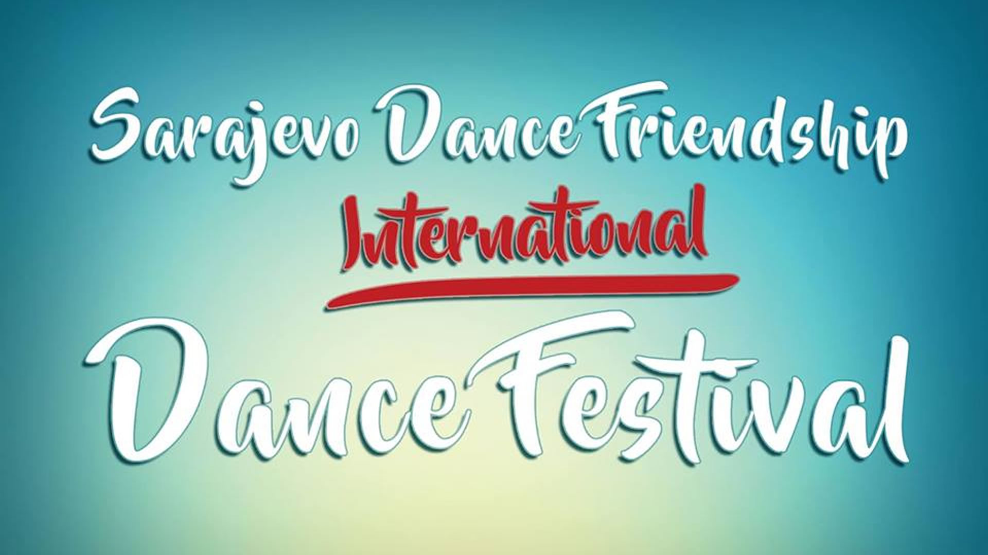 Sarajevo Dance Friendship - International Dance Festival